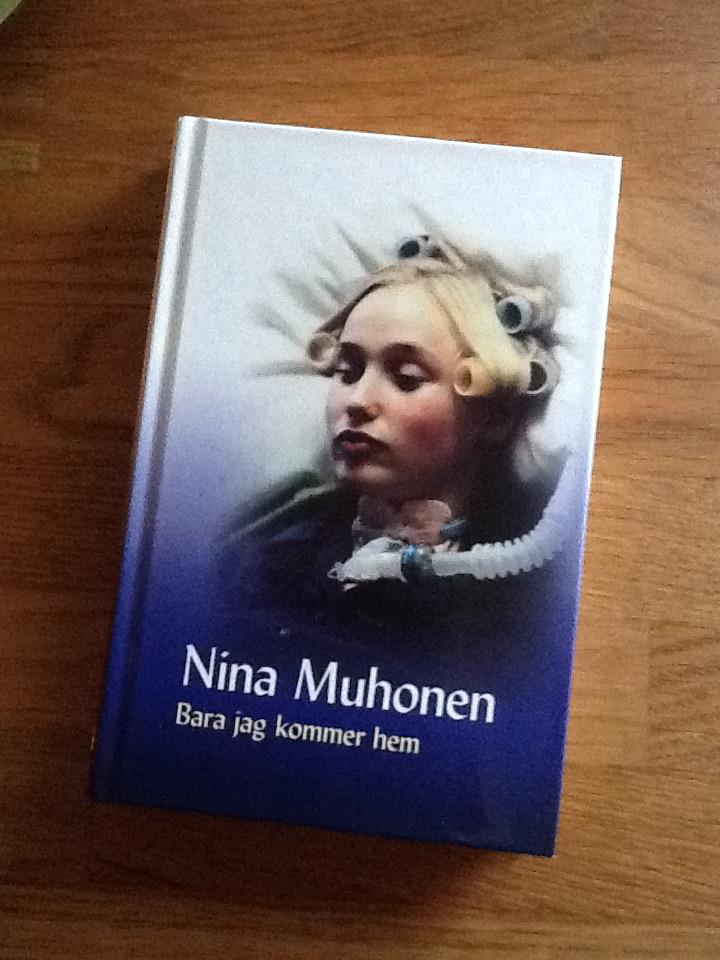 Boken Bara jag kommer hem av Nina Muhonen