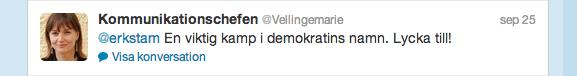 Skärmdump av tweet där @vellingemarie säger: En viktig kamp för demokratin, Lycka till